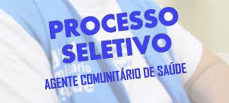 Processo Seletivo para contratação de Agente Comunitário de Saúde