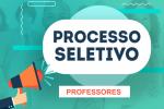 ABRE INSCRIÇÕES PROCESSO SELETIVO PARA PROFESSORES