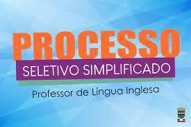 ABRE INSCRIÇÕES PARA PROCESSO SELETIVO COM ANÁLISE  DE CURRICULOS PARA PROFESSOR DE LINGUA INGLESA